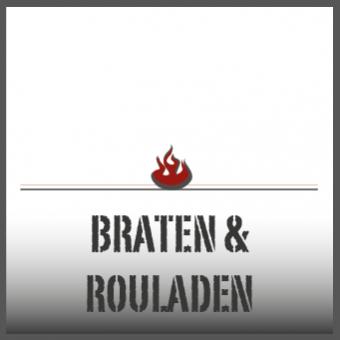 Braten & Rouladen